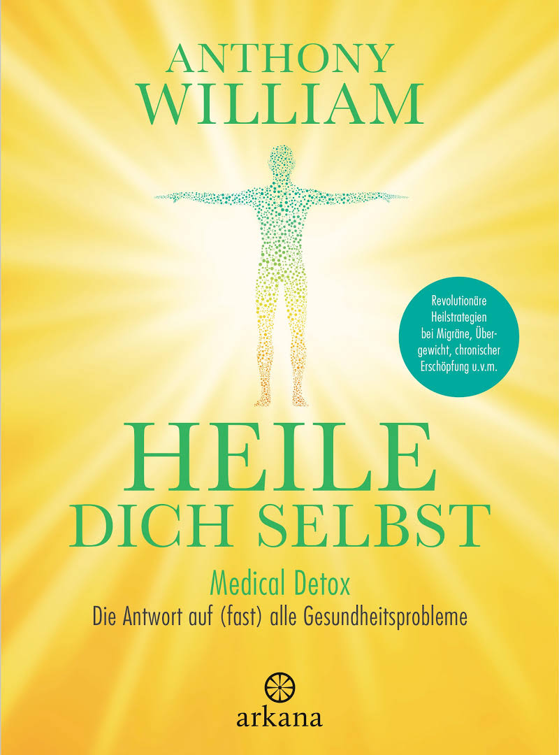 Heile dich selbst Anthony William